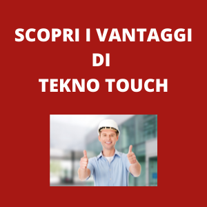 vantaggi tekno touch antiscivolo